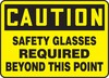 Contractor Preferred OSHA Caution Safety Sign: Safety Glasses Required Beyond This Point