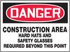OSHA Danger Contractor Preferred Safety Sign: Construction Area Hard Hats And Safety Glasses Required Beyond This Point